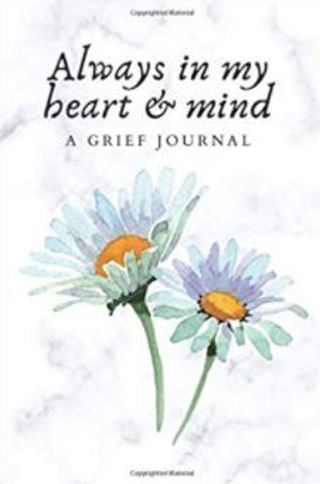 Always In My Heart & Mind Memorial Grief Journal Notebook for the Bereaved Paperback