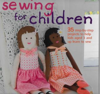 BOOK: Sewing For Children HARDCOVER by Emma Hardy 35 Projects