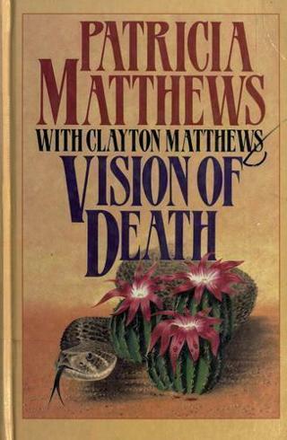 ☆Vision of Death by Patricia Matthews - Hardback