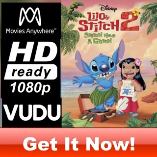 LILO AND STITCH 2: STITCH HAS A GLITCH HD MOVIES ANYWHERE CODE ONLY