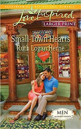 Small-Town Hearts by Ruth Logan Herne