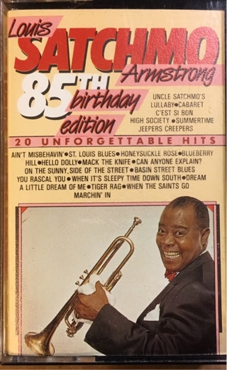 Louis Satchmo Armstrong 85th Birthday Edition- 20 Unforgettable Hits