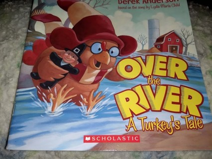 Over the River; A Turkey's Tale