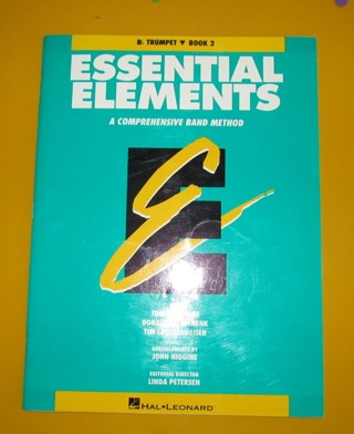Essential Elements: A Comprehensive Band Method: B-flat Trumpet, Book 2 by Tom C. Rhodes