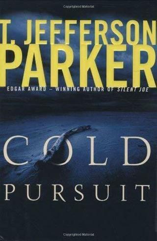 ☆Cold Pursuit by T. Jefferson Parker -Hardcover