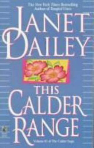 ✹ This Calder Range by Janet Dailey, PB