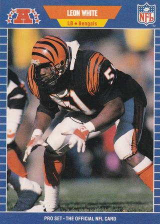 1989 Pro Set Football Card Of BENGALS LB LEON WHITE