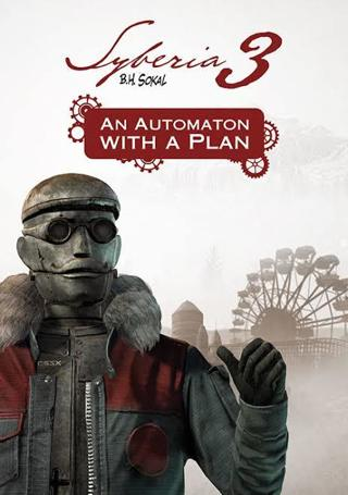 Syberia 3 - An Automation With A Plan