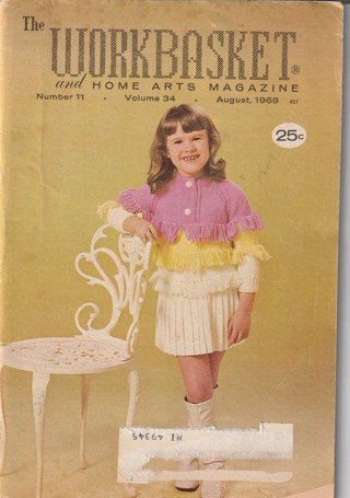 Workbasket Craft Book: Crochet, Knitting, Sewing, Patterns, How To: Aug 1969