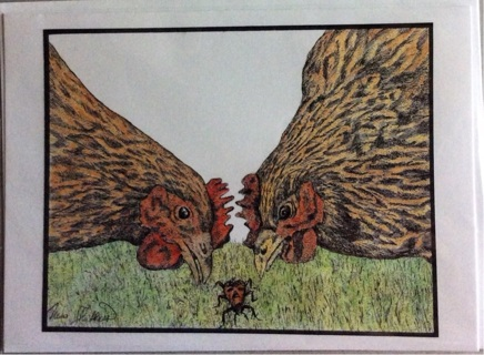 "Two Chickens and a Bug - 5 x 7"" Art Card by Nina  - GIN ONLY"