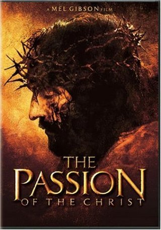 The Passion of the Christ Mel Gibson (Director)  Rated:   R    Format: DVD