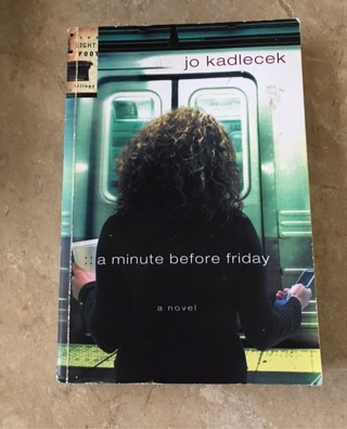 Soft cover book a minute before Friday