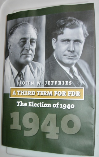 A third Term for FDR, by John W. Jeffries, Hardcover
