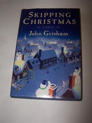 FREE: Skipping Christmas by John Grisham -Hard cover