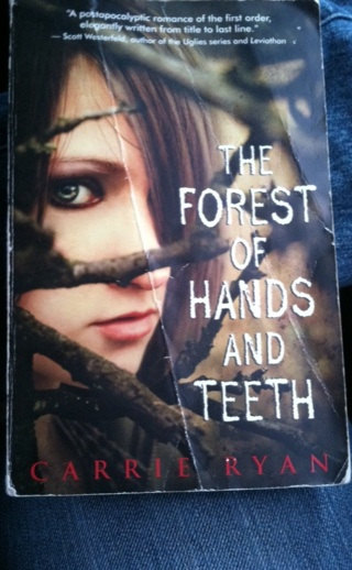 The Forest Of Hands And Teeth • Carrie Ryan • Bestselling Author!