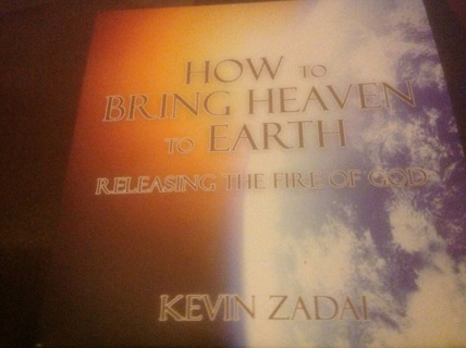CD- HOW TO BRING HEAVEN TO EARTH by KEVIN ZADAL