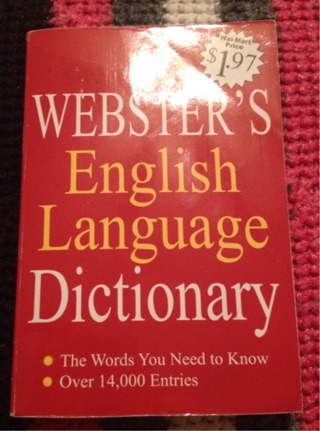 Webster's English language dictionary!