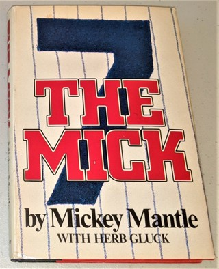 1985 THE MICK by Mickey Mantle & Herb Gluck (hardcover, 248 pages) + 16 pages of B&W photos