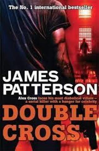 Double Cross (Alex Cross #13) by James Patterson (PB/VGC)