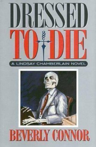 DRESSED TO DIE Hardback Book NEW & SIGNED!!!! A Lindsay Chamberlain Novel