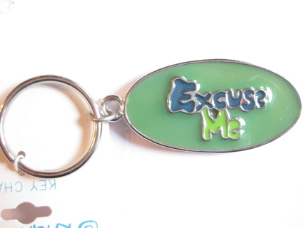 """NEW KEY CHAIN  """"EXCUSE ME"""""""