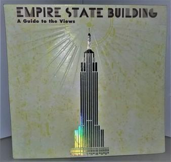 "2007 ""Empire State Building - A Guide to the Views"" souvenir pop-up folder - size 8 3/4"" x 8 1/2"""