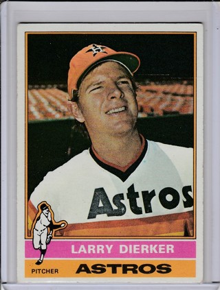 1976 TOPPS LARRY DIERKER CARD