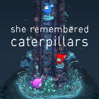 She Remembered Caterpillars - Steam Key