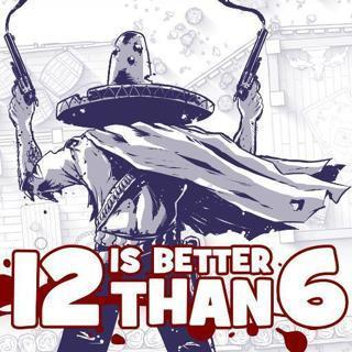 12 is Better Than 6 - Steam Key