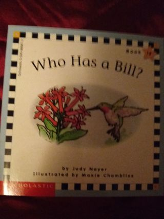 Used Children's Scholastic Book Who Has a Bill