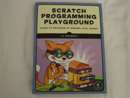 New Scratchd Programming Playground-Learn to Program by Making Cool Games by Al Sweigart