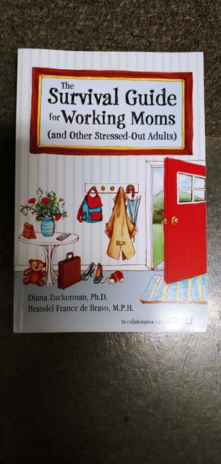 Working Mom Survival Guide Book