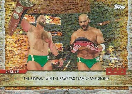 2020 Topps Road to Wrestlemania Foil #41 The Revival Win Raw Tag Championship