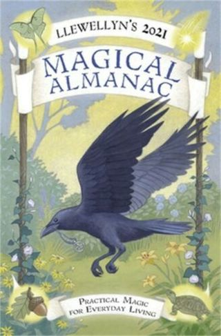 Llewellyn's 2021 Magical Almanac: Practical Magic for Everyday Living by Llewell