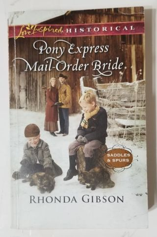 Pony Express Mail-Order Bride by Rhonda Gibson