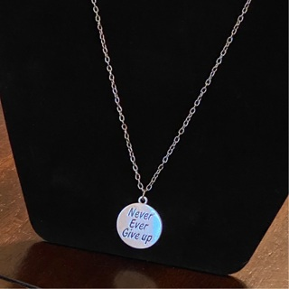 """""""Never Ever Give Up"""" Necklace"""