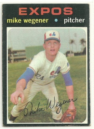Mike Wegener 1971 Topps #608 High Numbered Card