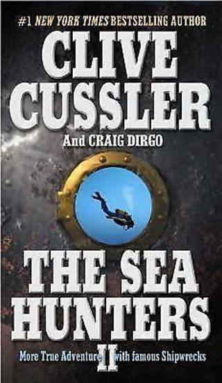 THE SEA HUNTERS II (The Sea Hunters, #2) by Clive Cussler (HB/DJ-VGC/1st ED) #LLP40ML