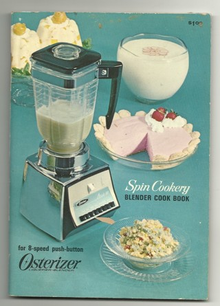 Spin Cookery Blender Cook Book ( Osterizer)