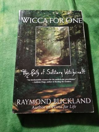 Wicca For One The Path of the Solitary Witch
