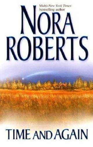 Time And Again by Roberts, Nora