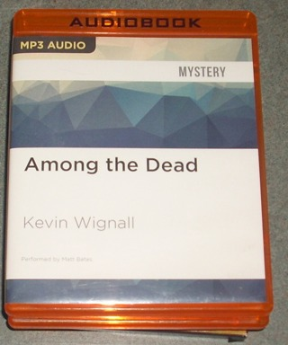 < Audio Book MP3 > ... Among the Dead by Kevin Wignall