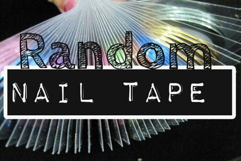 Random Nail Tape