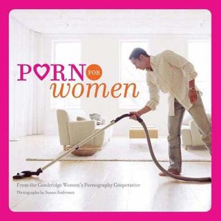 Porn for Women (Paperback)- by Cambridge Women's Pornography Cooperative Susan Anderson Novelty Gift