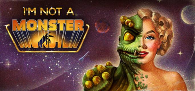 I'm not a Monster Steam