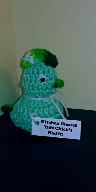"""Crochet Chicken ( B-7629) Lt. Green/Green verigated -- """"Kitchen Closed - this Chick's Had It!"""""""