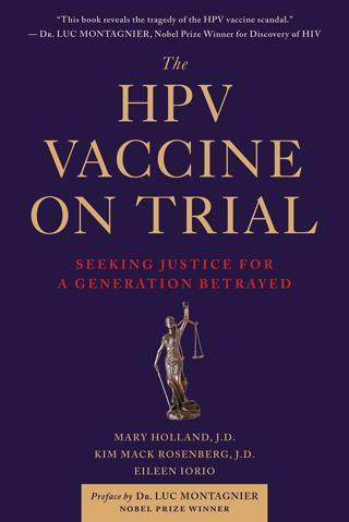 The HPV Vaccine On Trial: Seeking Justice for a Generation Betrayed