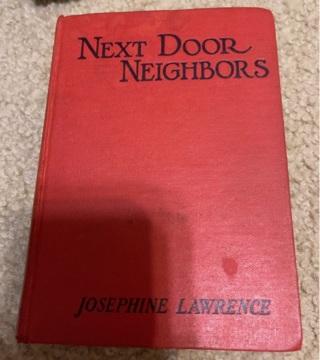 Next Door Neighbors by Josephine Lawrence