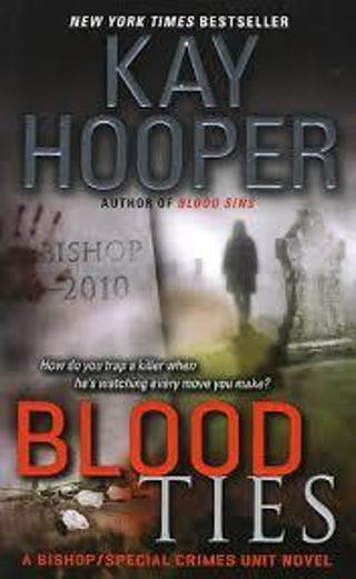 (NEW!) BLOOD TIES (A Bishop/Special Crimes Unit #12) by Kay Hooper (HB/DJ-1st ED)