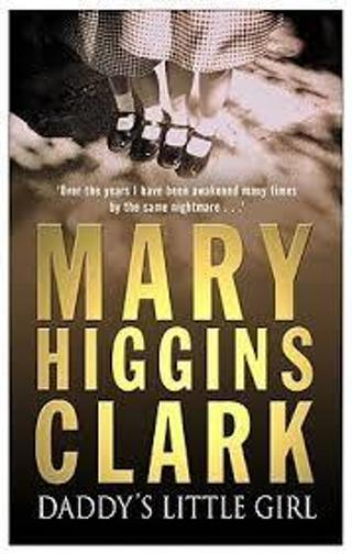 DADDY'S LITTLE GIRL by Mary Higgins Clark (HB/DJ-GC/1st ED) #LLP28L2
